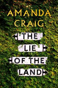The Lie of The Land By Amanda Criaig