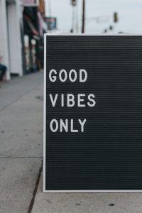 Good vibes oNly- mark Adriane- unsplash