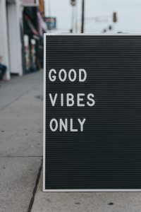 Good vibes oNly- mark Adriane- unsplash