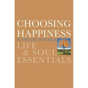 Choosing Happiness.