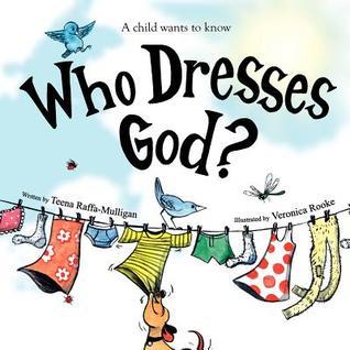 Who DResses God