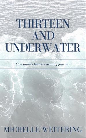 Thirteen and Underwater cover